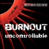 Blitzmaschine - Uncontrollable / Burnout (MCD)1