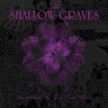 The Shallow Graves - Smoke-Screen For Your Broken Dream (CD)1