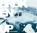 Broken Up - Soul Victim (CD)1
