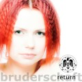 Bruderschaft - Return (CD)1