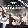 Bubble Beatz - No Sleep (MCD)1