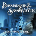 Bysmarque & Snowwhyte - Once Upon A Time... (CD)1