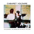 "Cabaret Voltaire - The Covenant, The Sword And The Arm Of The Lord / Remastered (12"" Vinyl + CD)1"