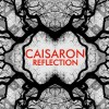 Caisaron - Reflection (CD)1