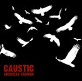 Caustic - American Carrion (CD)1