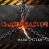 Chainreactor - Mass Driver (CD)1