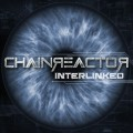 Chainreactor - Interlinked (CD)1
