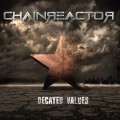 Chainreactor - Decayed Values (CD)1