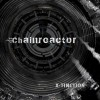 Chainreactor - X-Tinction (CD)1