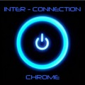 Inter-Connection - Chrome / Limited ADD VIP Edition (CD)1