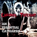 Chronic Twilight - An Essential Catharsis (CD)1