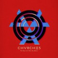 Chvrches - The Bones Of What You Believe (CD)1