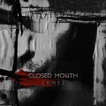 Closed Mouth - [O N E] (CD)1