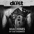 Circle Of Dust - Machines Of Our Disgrace (CD)1
