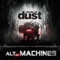 Circle Of Dust - Alt_Machines (CD)1