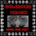 Coloured Heads - Hand And Feet (CD)1