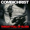Combichrist - Throat Full Of Glass (MCD)1