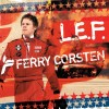 Ferry Corsten - L.E.F. (CD)1