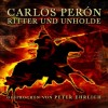 Carlos Peron - Ritter und Unholde / Backcatalogue (CD)1
