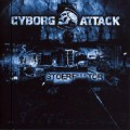 Cyborg Attack - Stoerf***tor (CD)1