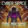 "Cyber Space - Time Machine (12"" Vinyl)1"