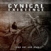 Cynical Existence - Come Out And Play (CD)1