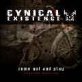 Cynical Existence - Come Out And Play / Limited Edition (2CD)1