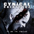 Cynical Existence - We Are The Violence (CD)1