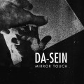 Da-Sein - Mirror Touch (CD)1