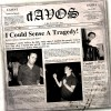 dAVOS - I Could Sense A Tragedy (CD)1