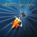 Deep Dive Corp. - Support Your Local Groover / ReRelease (CD)1