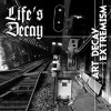 Life's Decay - Art Decay Extremism (CD)1