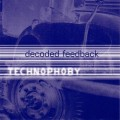 Decoded Feedback - Technophoby / US Edition (CD)1
