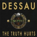 Dessau - The Truth Hurts 1985-2000 (CD)1