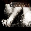 Dismantled - When I'm Dead (CD)1