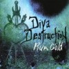 Diva Destruction - Run Cold (CD)1