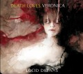 Death Loves Veronica - Lucid Dreams (CD)1