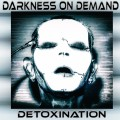 Darkness On Demand - Detoxination (CD)1