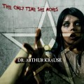 Dr. Arthur Krause - The Only Time She Moves (CD)1