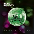Dual Density - Soul Ecstasy (CD)1