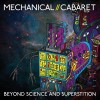 Mechanical Cabaret - Beyond Science and Superstition (CD)1