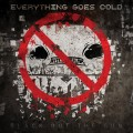 Everything Goes Cold - Black Out The Sun (CD)1