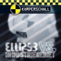 Körperschall Records - Ellipse Vs. Industriegebiet (CD)1