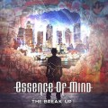 Essence Of Mind - The Break Up! (CD)1