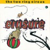 Erasure - The (Two Ring) Circus (CD)1
