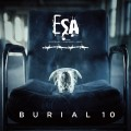ESA (Electronic Substance Abuse) - Burial 10 (CD)1