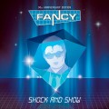 "Fancy - Shock & Show / Limited 30th Anniversary Edition (12"" Vinyl)1"