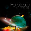 Foretaste - Lost In Space / Limited Edition (EP CD)1