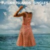 Future Islands - Singles (CD)1
