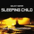 Galaxy Hunter - Sleeping Child (CD)1